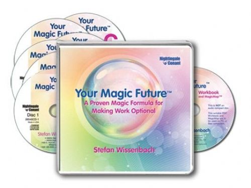 Your Magic Future : The Life-Planning Solution for Making Work Optional